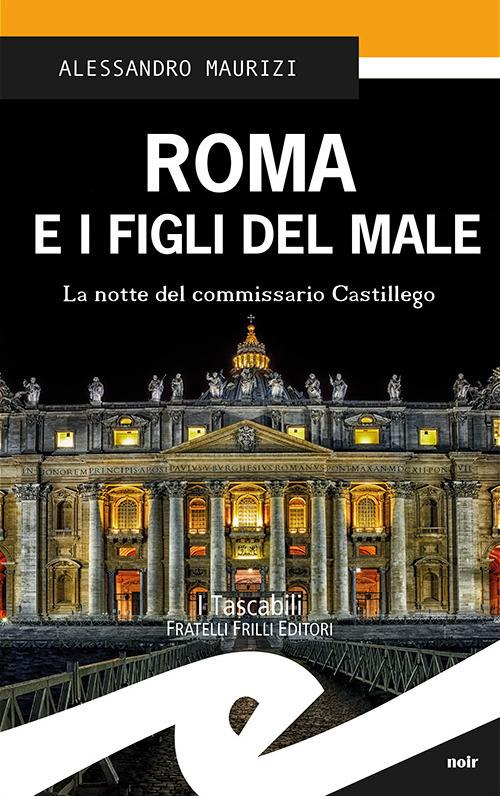 About: Roma e i figli del male