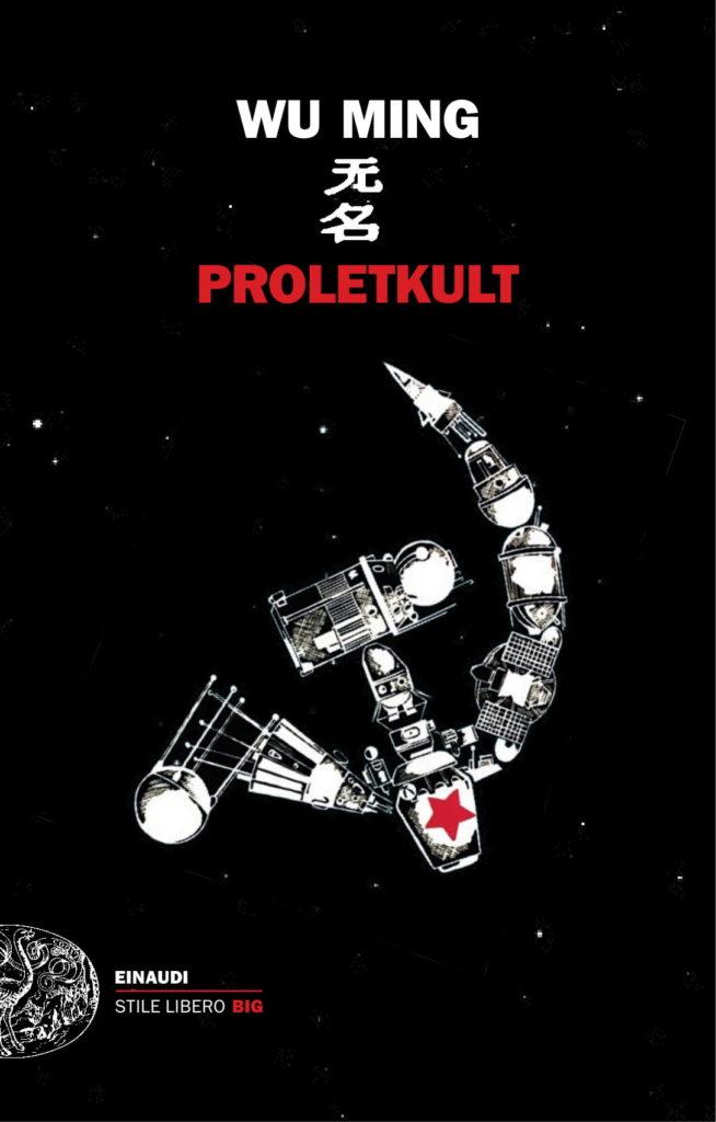 PROLETKULT – Era solo il preludio, compagni!